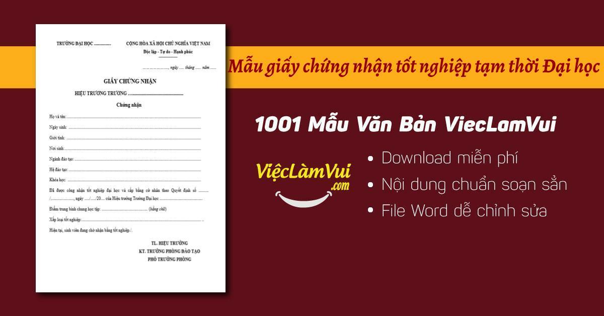 Mẫu giấy chứng nhận tốt nghiệp tạm thời đại học - ViecLamVui