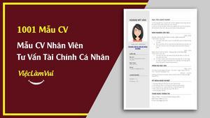 Mẫu CV Chuyên Viên Tư Vấn Tài Chính Cá Nhân