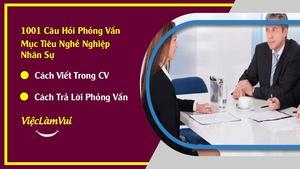 Mục tiêu nghề nghiệp nhân sự - cách viết trong CV và trả lời phỏng vấn thông minh