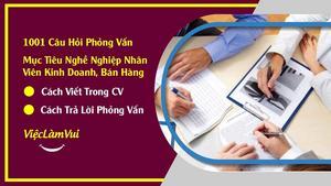 Mục tiêu nghề nghiệp nhân viên kinh doanh, bán hàng - cách viết trong CV và trả lời phỏng vấn được nhà tuyển dụng đánh giá cao