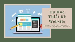 Tự học thiết kế website nhanh dễ dàng với 100+ công cụ và tài nguyên miễn phí tốt nhất