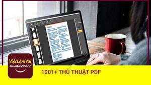 Thủ thuật chỉnh sửa, chuyển đổi file PDF