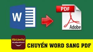 Hướng dẫn chuyển file Word sang PDF