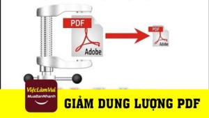Hướng dẫn giảm dung lượng file PDF