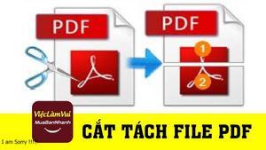 Hướng dẫn cắt tách file PDF
