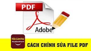 Hướng dẫn chỉnh sửa file PDF