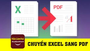 Hướng dẫn chuyển file Excel sang PDF