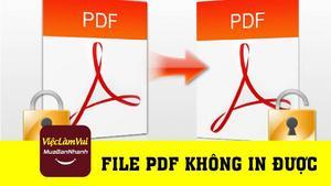 Hướng dẫn sửa lỗi file PDF không in được