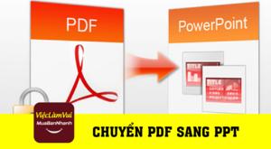 Hướng dẫn chuyển PDF sang PPT - Thủ thuật ViecLamVui