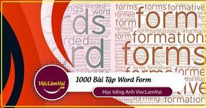 1000 Bài Tập Word Form (có đáp án)