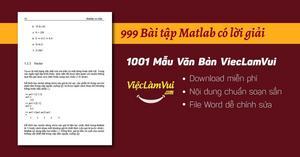 Mẫu 999 bài tập matlab có lời giải file Word