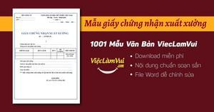Mẫu giấy chứng nhận xuất xưởng file Word