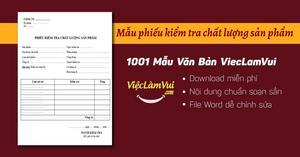 Mẫu phiếu kiểm tra chất lượng sản phẩm file Word