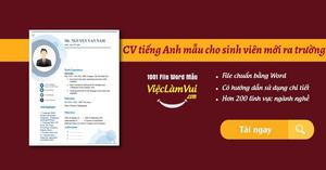 CV tiếng Anh mẫu cho sinh viên mới ra trường file Word