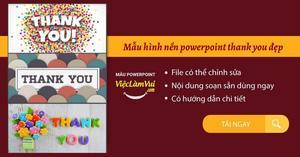 99+ Mẫu hình nền Powerpoint thank you, cảm ơn, tạm biệt đẹp