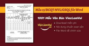 Mẫu 15/BCQT-NVL/GSQL file Word