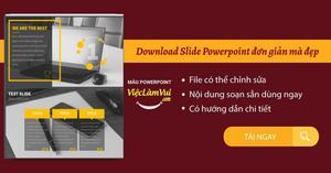 Download Slide Powerpoint đơn giản mà đẹp