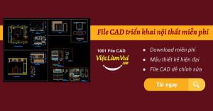 File CAD triển khai nội thất miễn phí