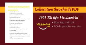 Tổng hợp Collocation theo chủ đề PDF