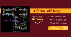 Download File CAD nhà hàng chi tiết, kiến trúc đẹp