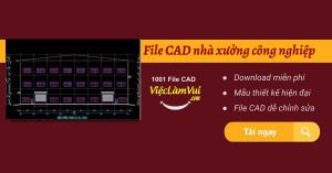 File CAD nhà xưởng công nghiệp