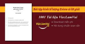 Bài tập kinh tế lượng Eview có lời giải