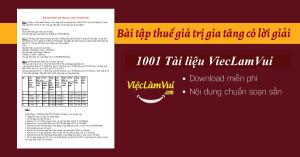 Bài tập thuế giá trị gia tăng có lời giải
