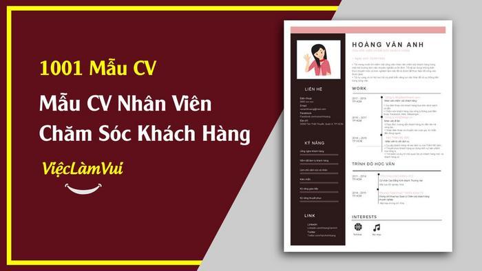 Mẫu CV nhân viên chăm sóc khách hàng vieclamvui
