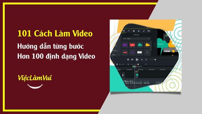 101 cách làm video đơn giản