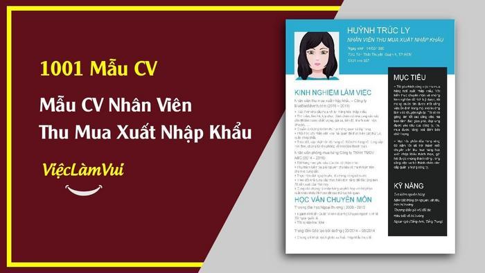 Mẫu CV nhân viên thu mua xnk - 1001 mẫu CV ViecLamVui