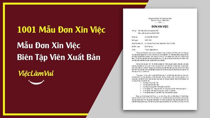 Mẫu đơn xin việc biên tập viên xuất bản - 1001 mẫu đơn xin việc ViecLamVui