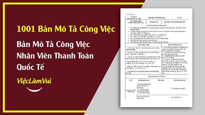 Mẫu bản mô tả công việc nhân viên thanh toán quốc tế - 1001 Bản mô tả công việc ViecLamVui