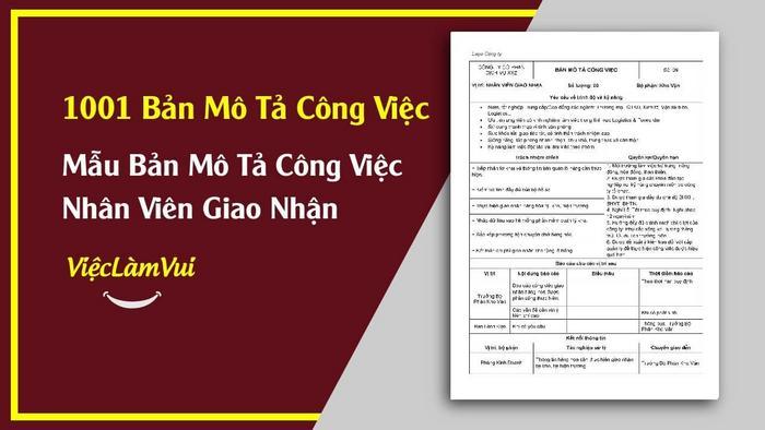 Mẫu bản mô tả công việc nhân viên giao nhận - 1001 bản mô tả công việc ViecLamVui