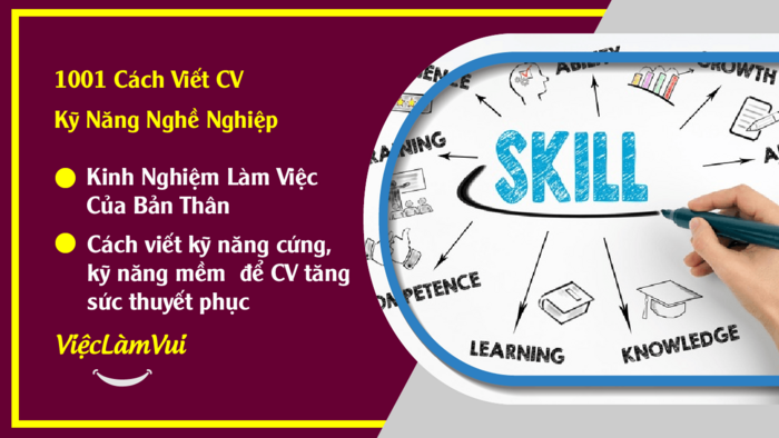 cách viết về các kỹ năng trong CV hiệu quả