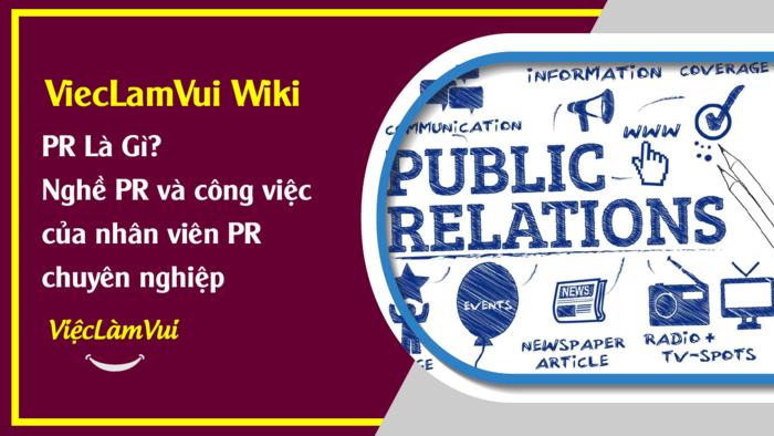 PR là gì? ViecLamVui Wiki