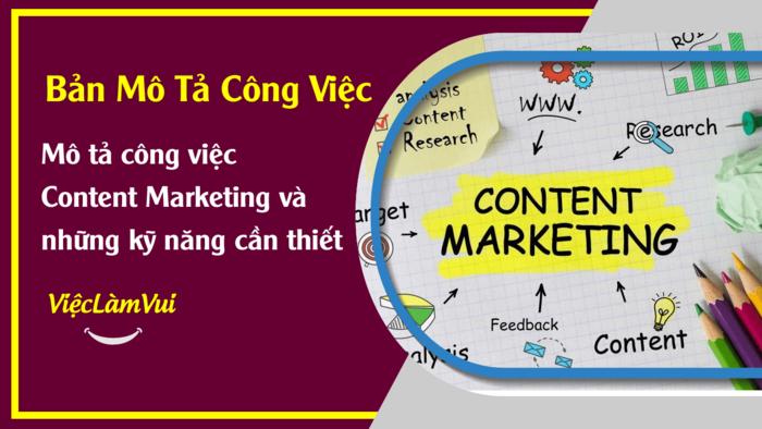 Mô tả công việc Content Marketing - 1001 Bản mô tả công việc ViecLamVui