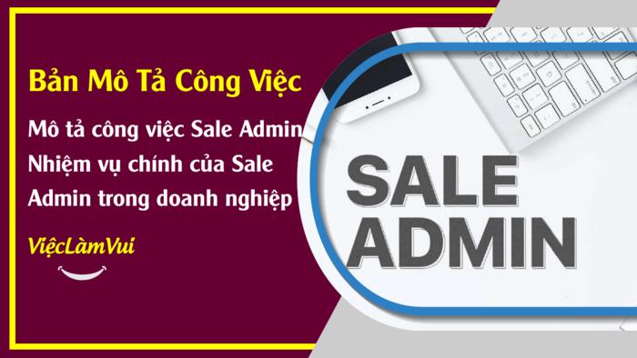 Mô tả công việc Sale Admin - 1001 Bản mô tả công việc