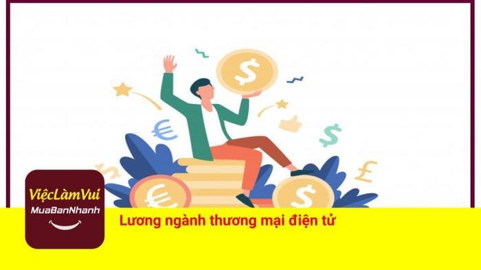 Lương ngành thương mại điện tử - ViecLamVui