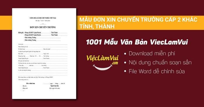 Đơn xin chuyển trường cấp 2 khác tỉnh, thành - 1001 mẫu văn bản ViecLamVui