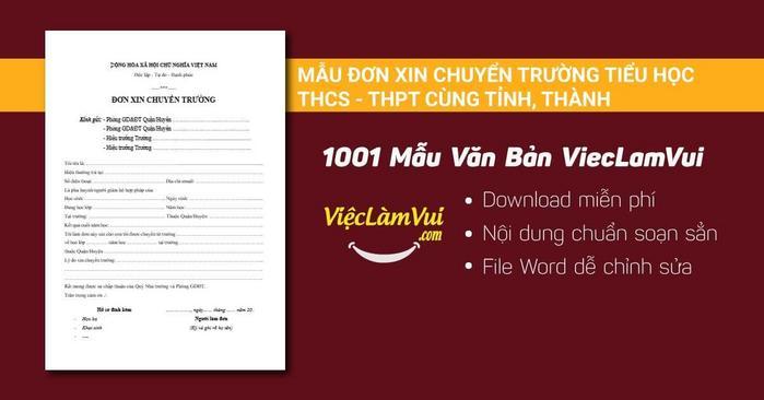 Đơn xin chuyển trường tiểu học, THCS, THPT cùng tỉnh thành - 1001 mẫu văn bản ViecLamVui