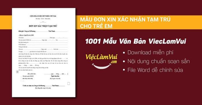 Đơn xin xác nhận tạm trú cho trẻ em - 1001 mẫu văn bản ViecLamVui