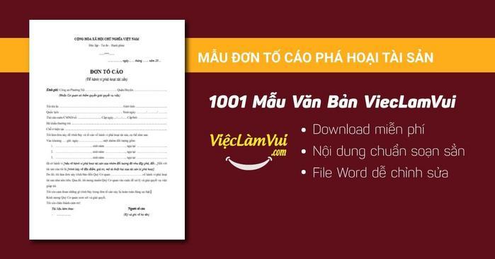 Mẫu đơn tố cáo phá hoại tài sản - 1001 mẫu văn bản ViecLamVui
