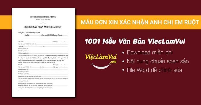 Mẫu đơn xin xác nhận anh chị em ruột - 1001 mẫu văn bản ViecLamVui