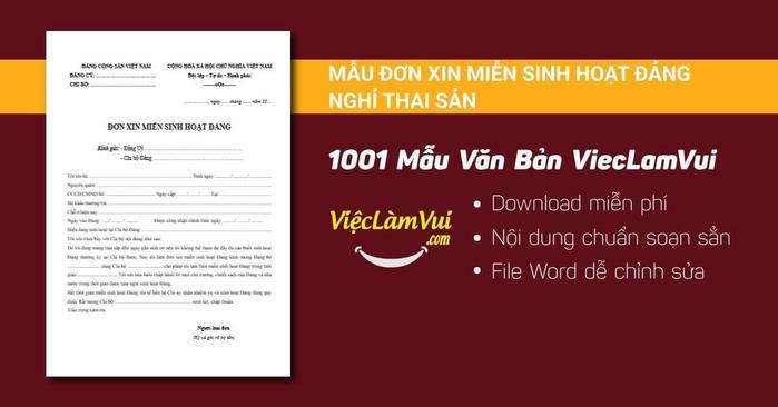 Đơn xin miễn sinh hoạt đảng nghỉ thai sản - 1001 mẫu văn bản ViecLamVui