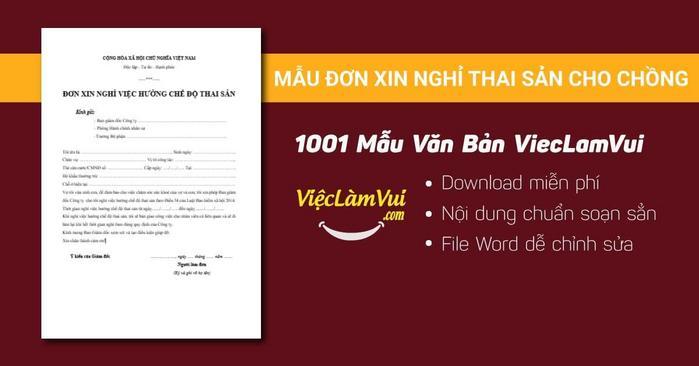 Mẫu đơn xin nghỉ thai sản cho chồng - 1001 mẫu văn bản ViecLamVui
