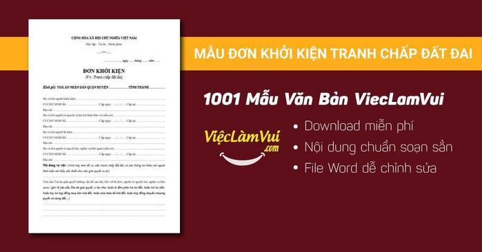 Đơn khởi kiện tranh chấp đất đai - 1001 mẫu văn bản ViecLamVui