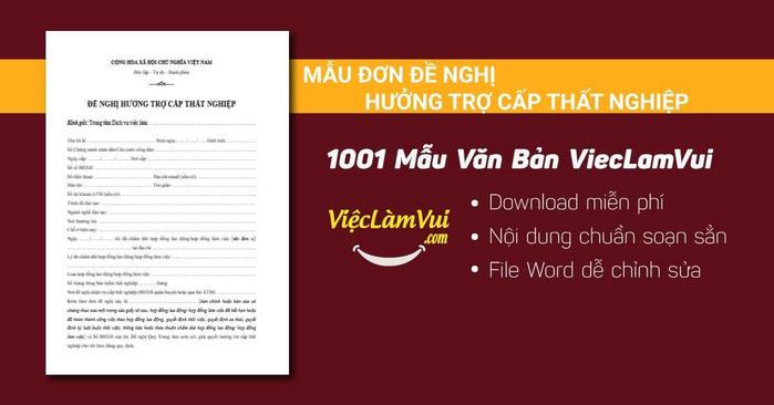Mẫu đơn đề nghị hưởng trợ cấp thất nghiệp - 1001 mẫu văn bản ViecLamVui