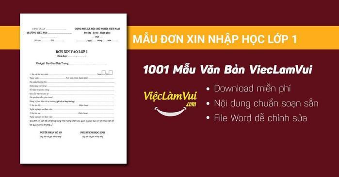 Mẫu đơn xin nhập học lớp 1 - 1001 mẫu văn bản ViecLamVui
