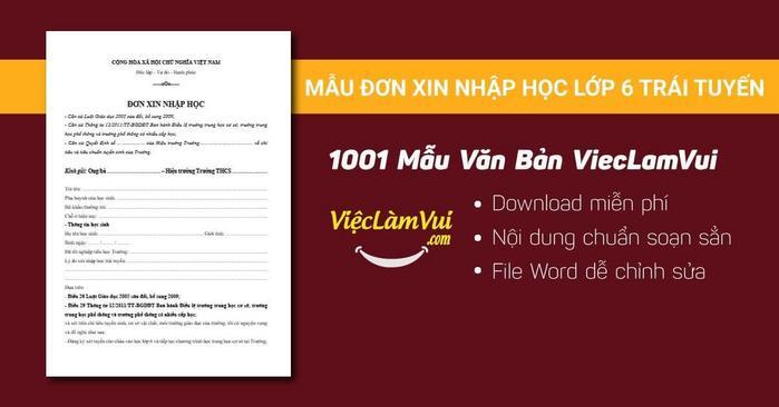 Mẫu đơn xin nhập học lớp 6 trái tuyến - 1001 mẫu văn bản ViecLamVui