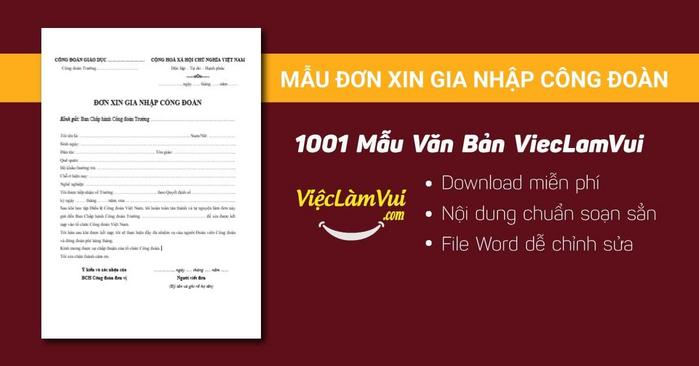 Mẫu đơn xin gia nhập công đoàn - 1001 mẫu văn bản ViecLamVui